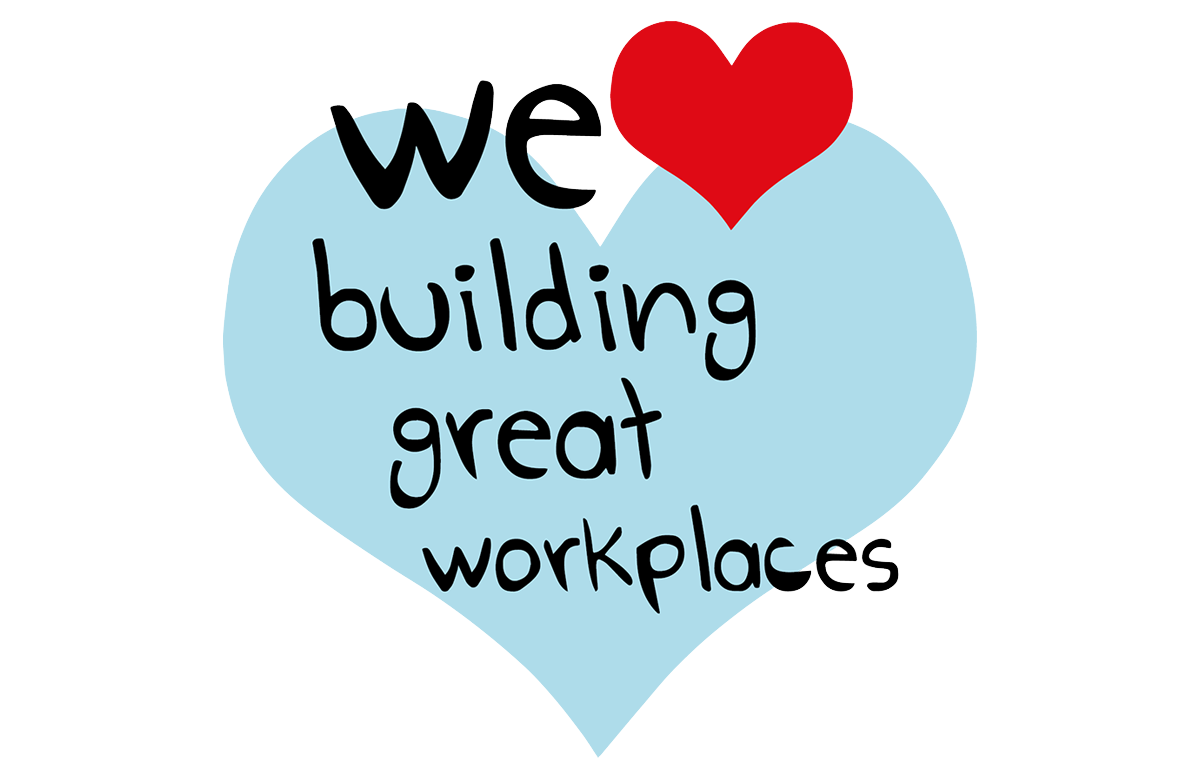 We love building great workplaces